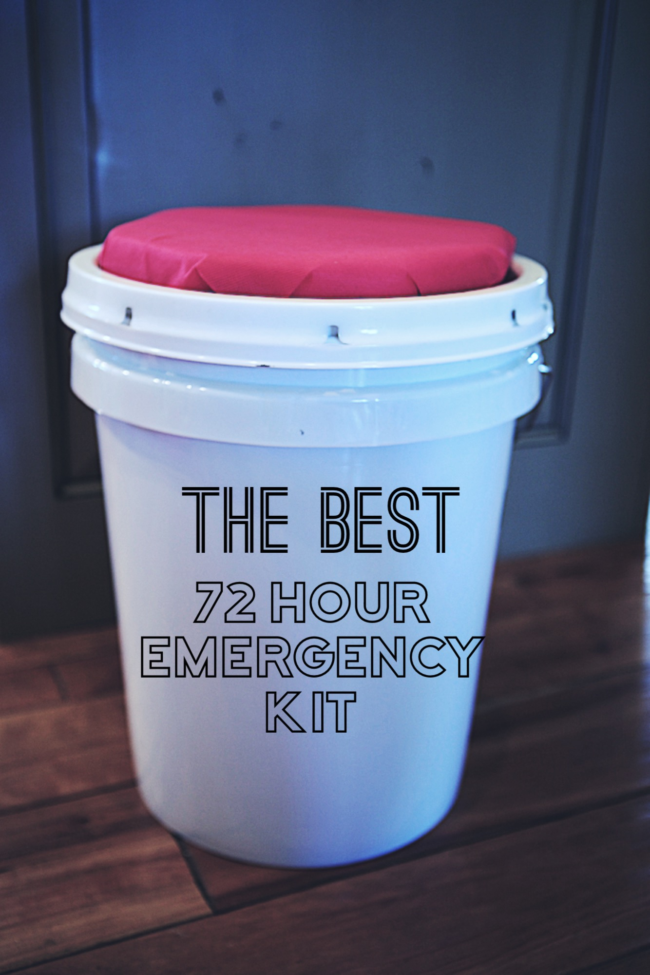 72 Best Images About Stuff I Like On Pinterest: Create The BEST 72 Hour Emergency Kit!