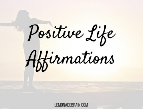 Positive life affirmations